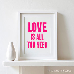 Neon Love Is All You Need Letterpress Print - love prints & posters