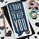 'Decided To Keep You' Valentine's Card