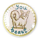 'You Beaut' Pocket Mirror