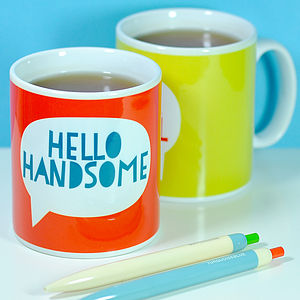 'Hello Handsome' Mug - gifts for him