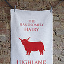 The Handsomely Hairy Highland Tea Towel