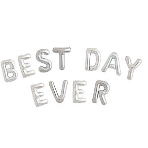 Best Day Ever Balloon Letters - winter styling
