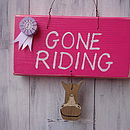 'Gone Riding' Sign