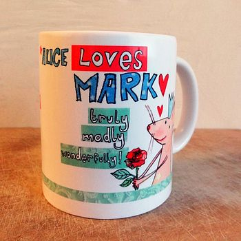 Personalised Truly Madly Love Mug