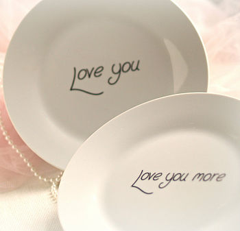 'Love You.. Love You More' Set Of Two Plates