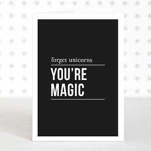 'You're Magic' Greetings Card - anniversary gifts