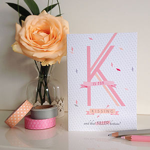 'K Is For Kissing' Card