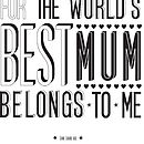 'World's Best Mum' Print