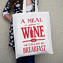 'A Meal Without Wine' Tote Bag