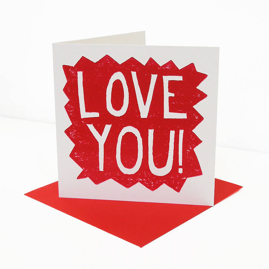 Love You Valentine S Card By Knockout Notonthehighstreet Com