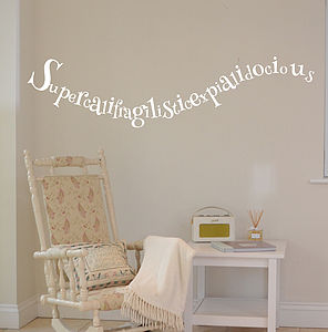 'Supercalifragilistic…' Wall Sticker - wall stickers