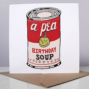 'A Pea Birthday Soup' Card