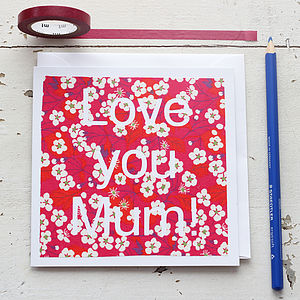 'Love You Mum!'Handmade Card