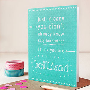 Personalised 'You Are Brilliant' Card - exam congratulations gifts