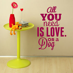'All You Need Is Love…' Wall Sticker