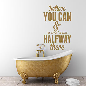 'Believe You Can… ' Wall Sticker