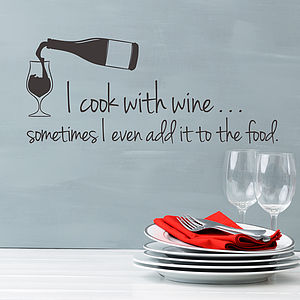 'I Cook With Wine' Wall Sticker Quote