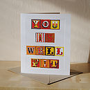 'You Is Well Fit' Greetings Card