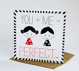 You + Me = Perfect Card