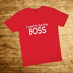 I Used To Be The Boss Red T Shirt - t-shirts & vests
