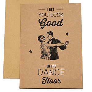 'You Look Good On The Dancefloor' Card - valentine's cards
