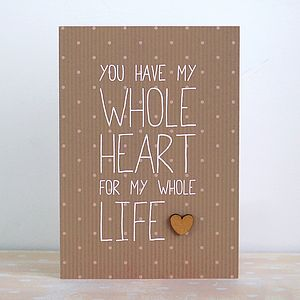 My Whole Heart Card - wedding, engagement & anniversary cards