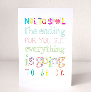 'Going To Be Ok' Card