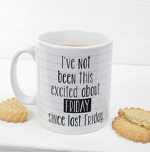 'Excited It's Friday' Mug