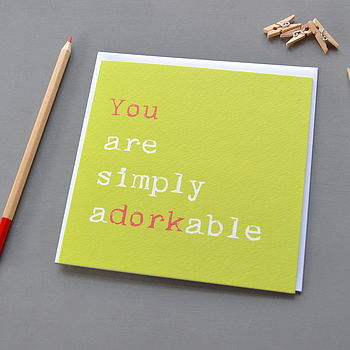 'You Are Simply Adorkable' Valentines Card