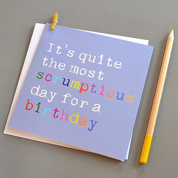 'Scrumptious Birthday' Birthday Card
