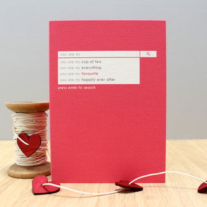 'You Are My Favourite' Search Bar Greetings Card