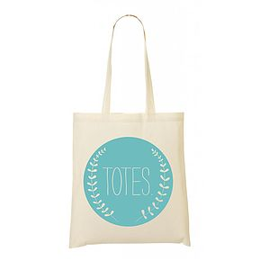 'Totes' Cotton Tote Bag - gifts for teenagers