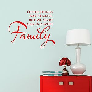 Start And End With Family Quote Wall Sticker - home sale