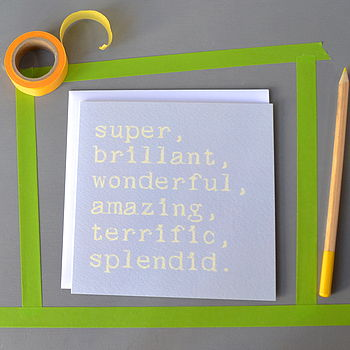 'Super, Brilliant, Wonderful' Card