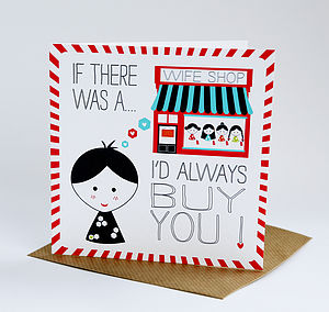 Wife Shop Birthday Card - anniversary cards