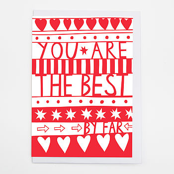 'You're The Best By Far' Card