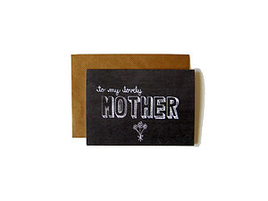 'To My Lovely Mother' Chalkboard Card