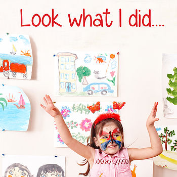 'Look What I Did…' Wall Sticker