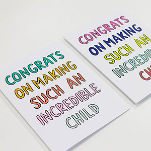 'Congrats On Making An Incredible Child' Card - mother's day cards