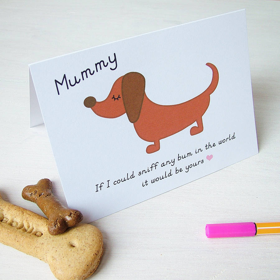 funny mothers day card from your dog by hoobynoo – Birthday Card from Dog