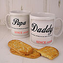 'Daddy/Mummy Since…' Mug