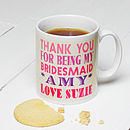 Personalised Bridesmaids Thank You Mug