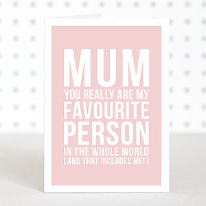 'Favourite Mum' Mothers Day Card - mother's day cards