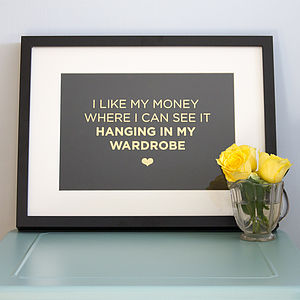'I Like My Money…' Gold Foil A4 Print - posters & prints