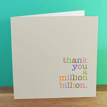 'Thank You A Million Billion' Card
