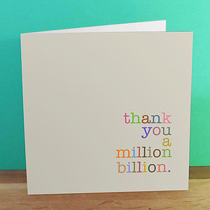 'Thank You A Million Billion' Card - mother's day cards