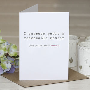 'Reasonable Mother' Mother's Day Card