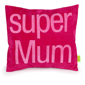 'Super Mum' Handmade Cushion - last-minute mother's day gifts