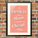 'Happiness is a Mum called…' Bespoke Poster
