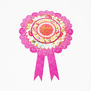 Bride To Be Hen Party Rosette - hen party styling and gifts